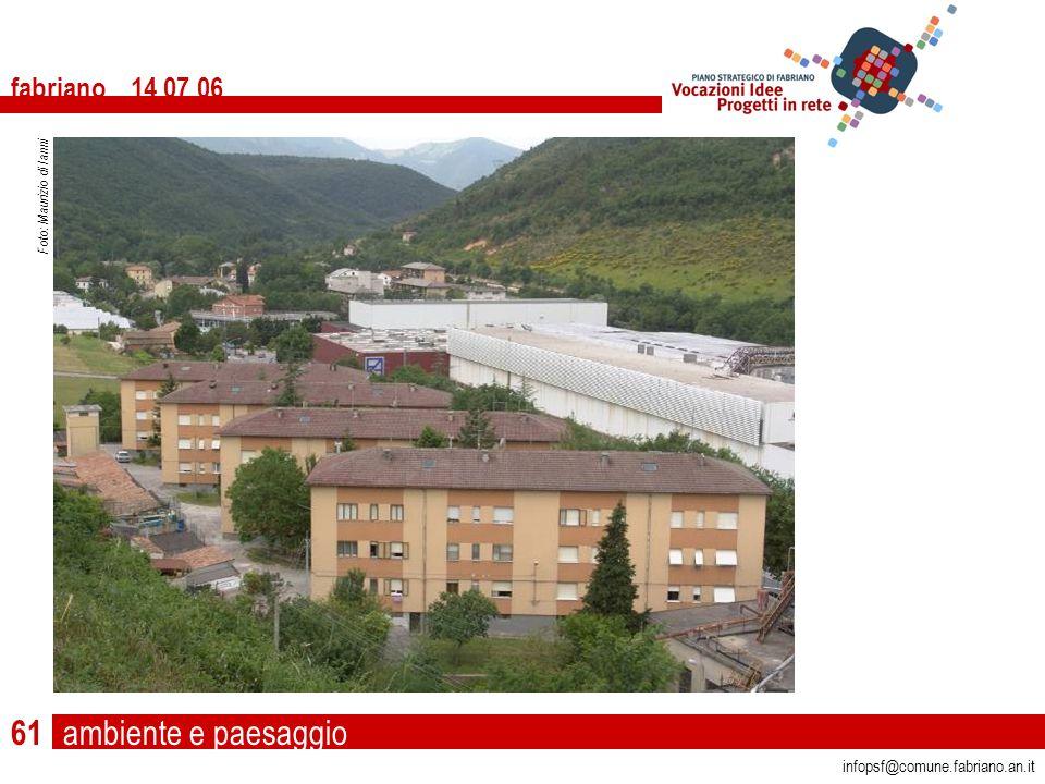 ambiente e paesaggio fabriano 14 07 06 infopsf@comune.fabriano.an.it Foto: Maurizio di Ianni 61