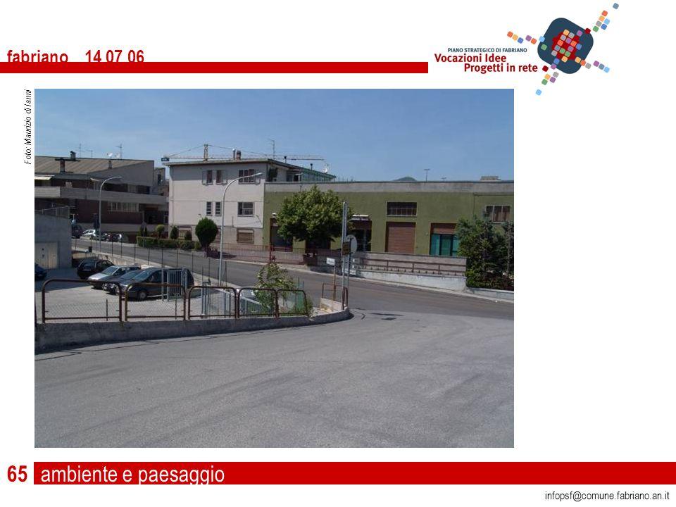 ambiente e paesaggio fabriano 14 07 06 infopsf@comune.fabriano.an.it Foto: Maurizio di Ianni 65