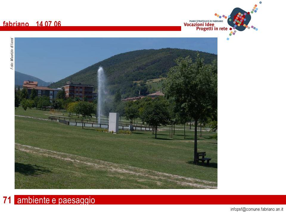 ambiente e paesaggio fabriano 14 07 06 infopsf@comune.fabriano.an.it Foto: Maurizio di Ianni 71