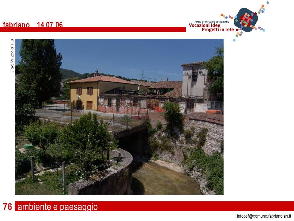 ambiente e paesaggio fabriano 14 07 06 infopsf@comune.fabriano.an.it Foto: Maurizio di Ianni 76