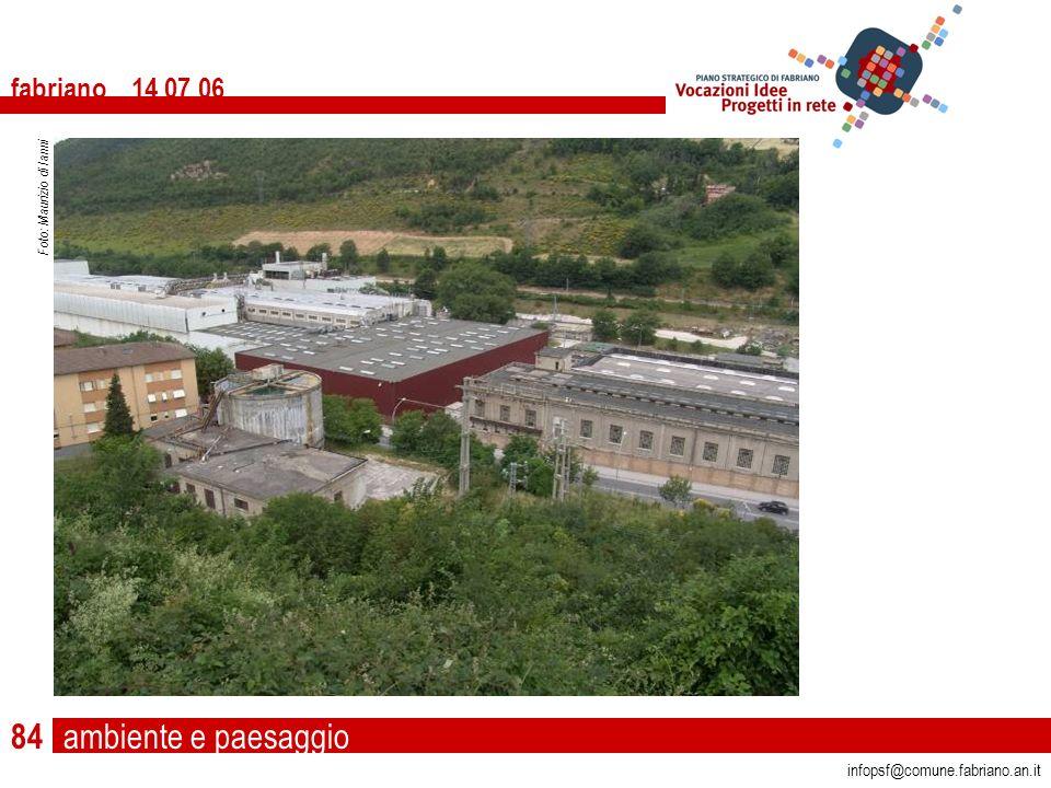 ambiente e paesaggio fabriano 14 07 06 infopsf@comune.fabriano.an.it Foto: Maurizio di Ianni 84