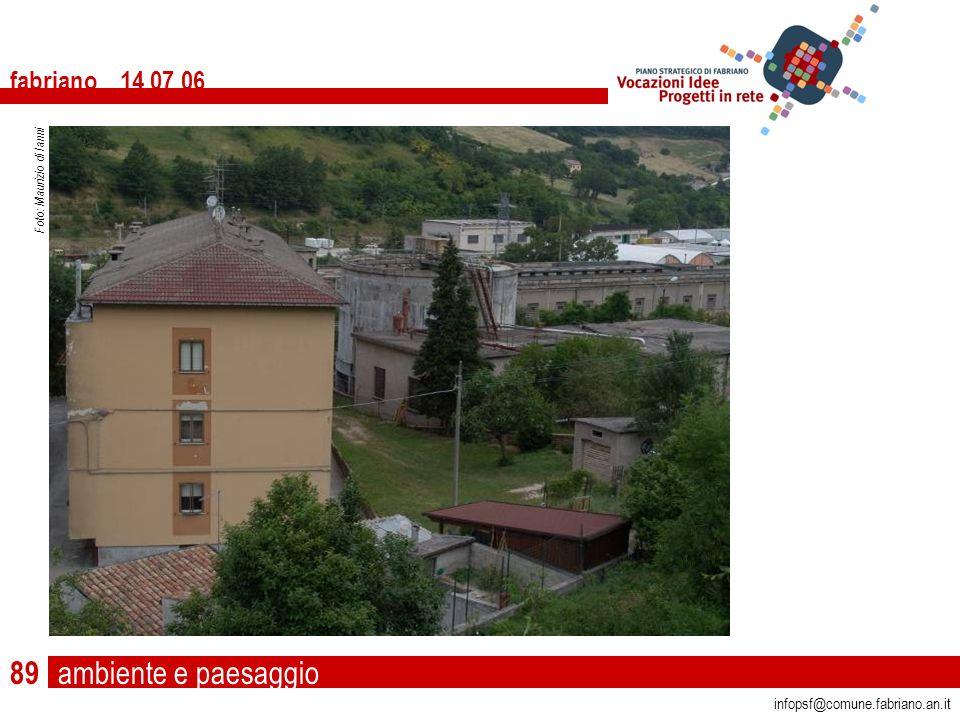 ambiente e paesaggio fabriano 14 07 06 infopsf@comune.fabriano.an.it Foto: Maurizio di Ianni 89