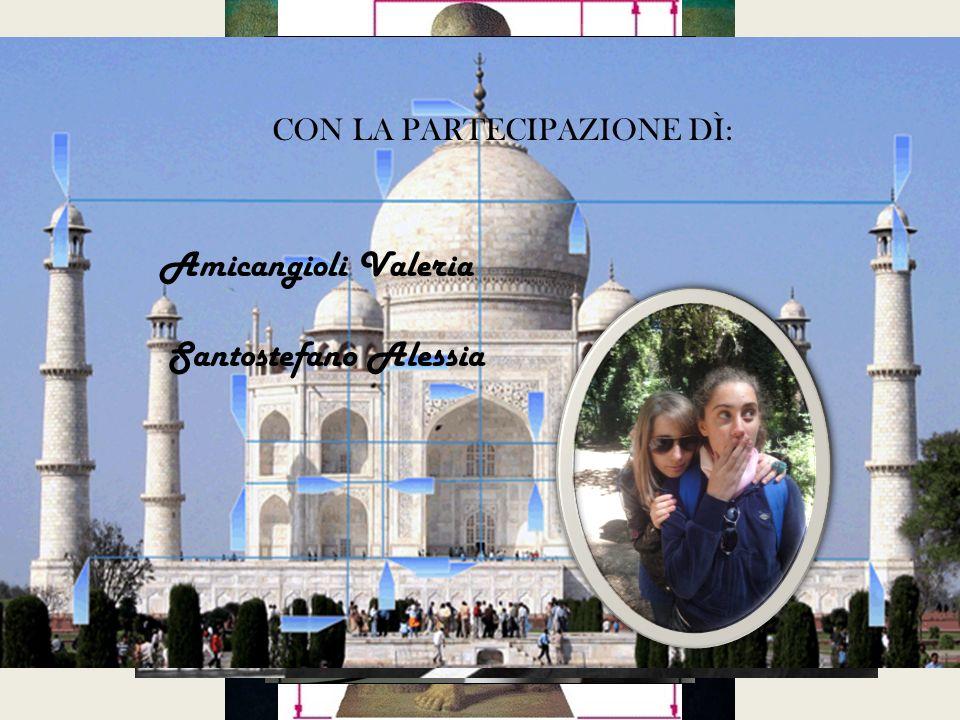 CON LA PARTECIPAZIONE DÌ: Amicangioli Valeria Santostefano Alessia