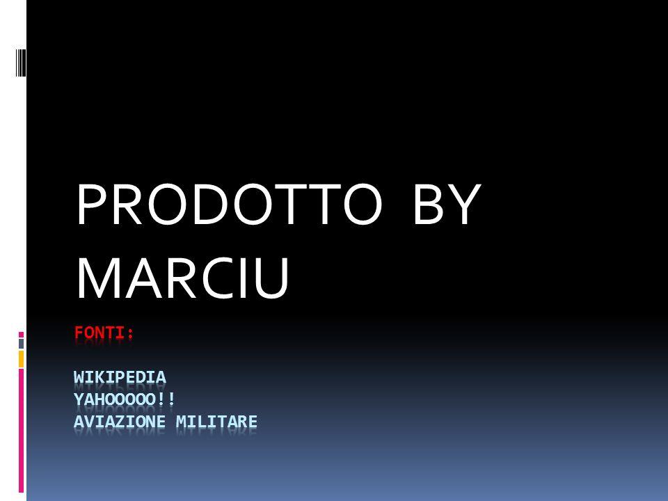 PRODOTTO BY MARCIU