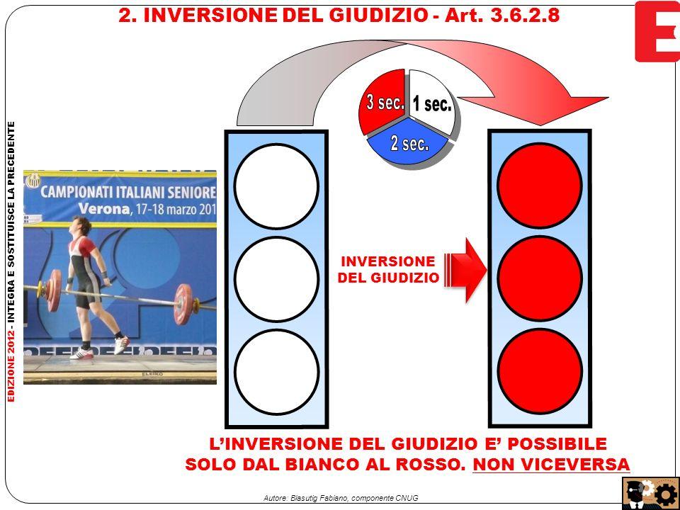2. INVERSIONE DEL GIUDIZIO - Art.