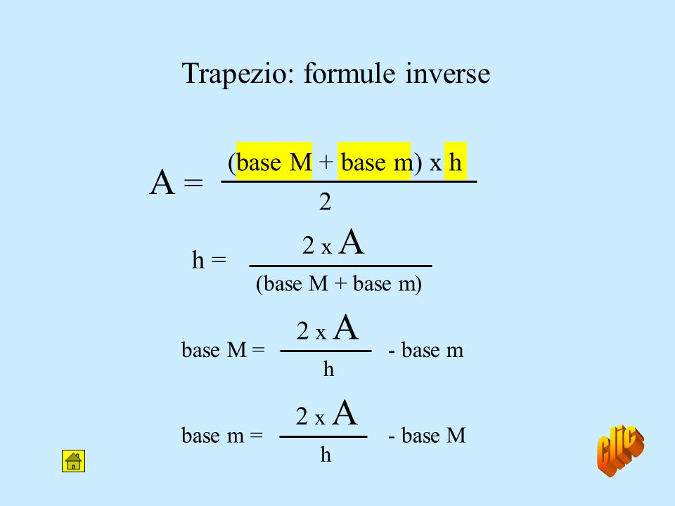 Area del trapezio A = (base M + base m) x h base M base m h base M 2