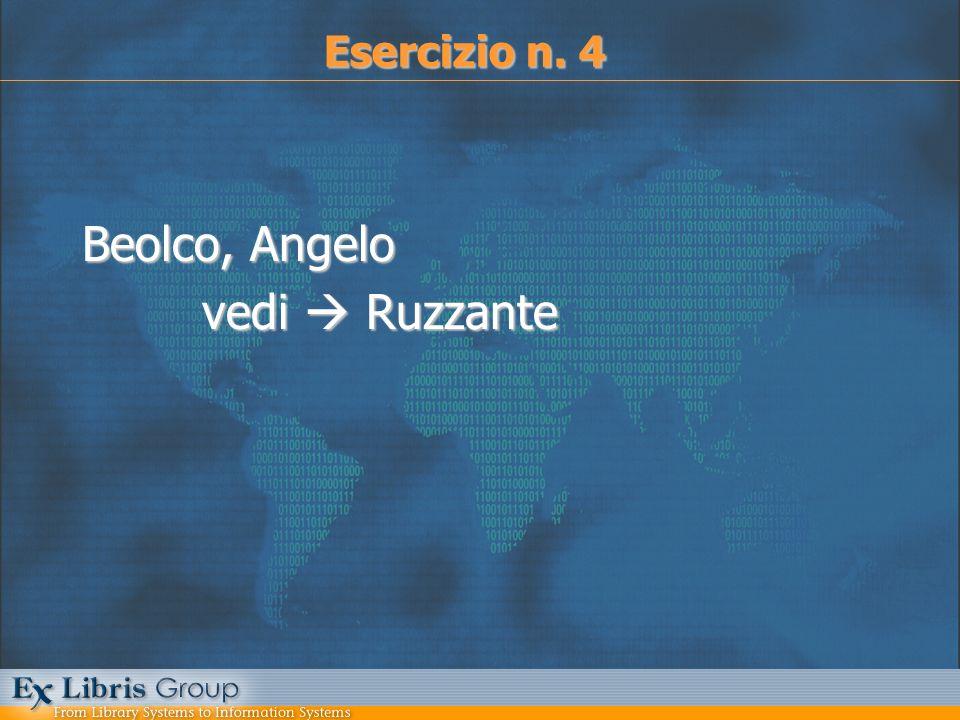Beolco, Angelo vedi Ruzzante vedi Ruzzante Esercizio n. 4