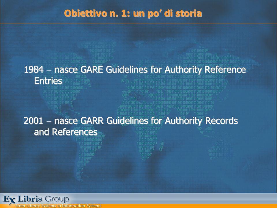Obiettivo n.2: il formato UNIMARC Per il raggiungimento dellobiettivo n.