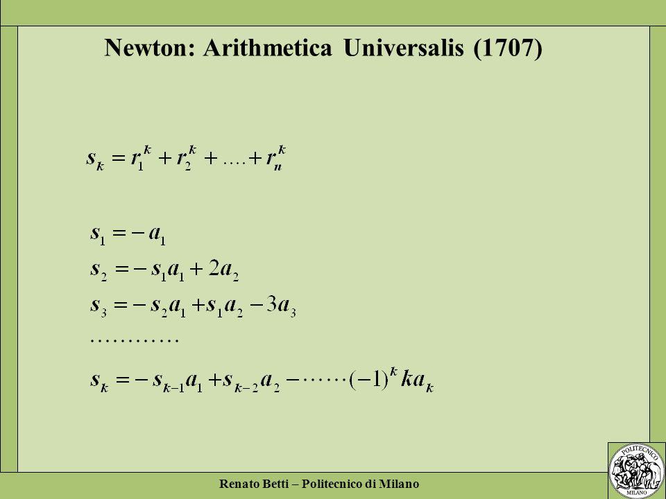 Renato Betti – Politecnico di Milano Newton: Arithmetica Universalis (1707)