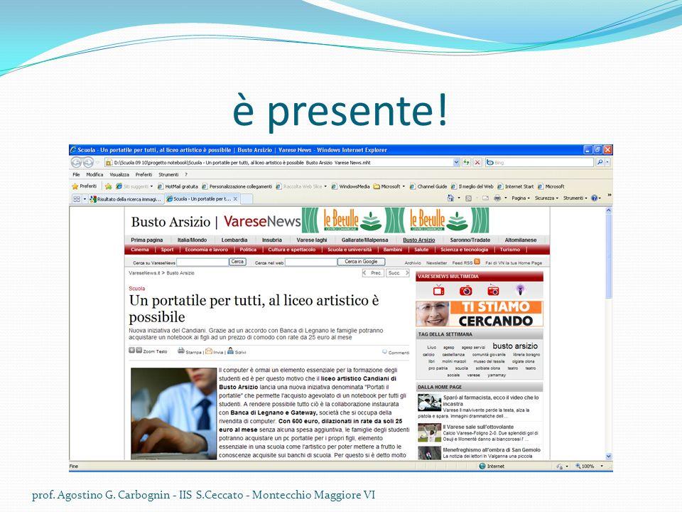 è presente! prof. Agostino G. Carbognin - IIS S.Ceccato - Montecchio Maggiore VI