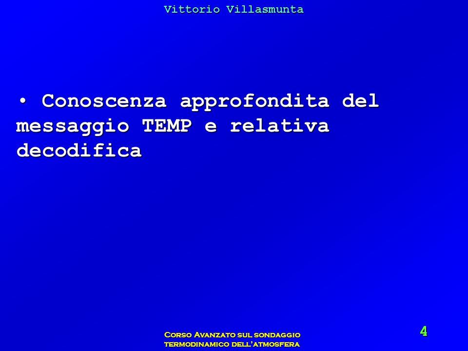 Vittorio Villasmunta Corso Avanzato sul sondaggio termodinamico dellatmosfera 75