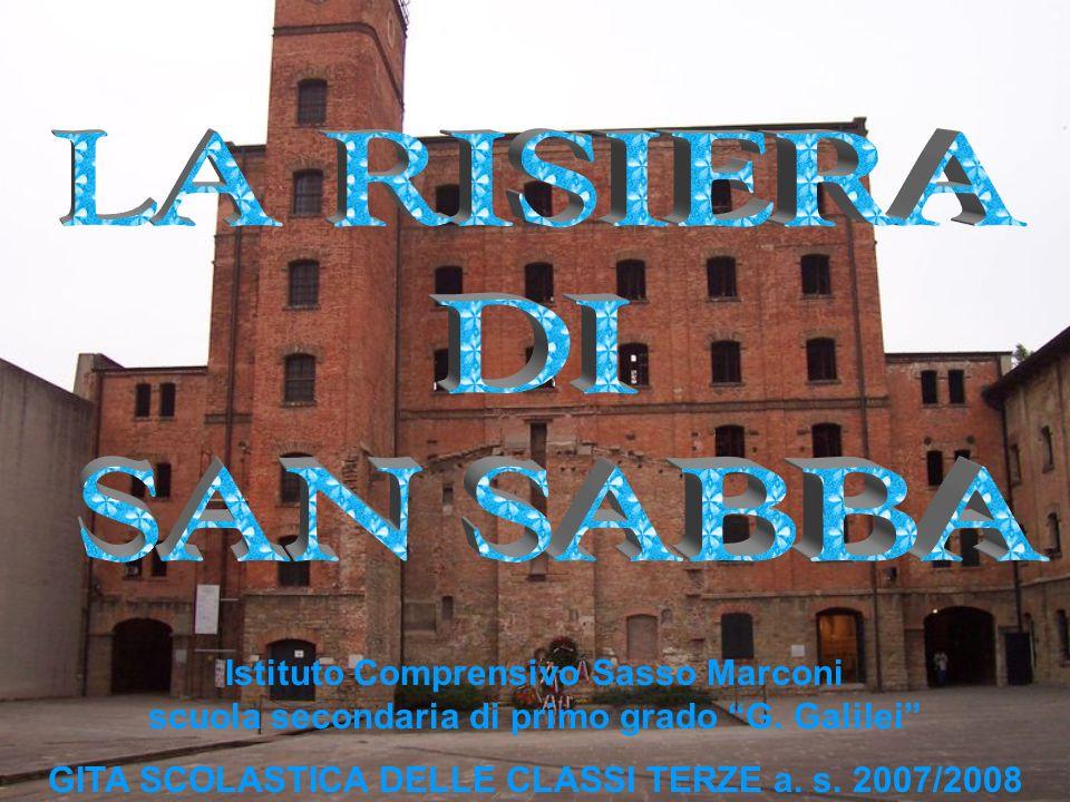Istituto Comprensivo Sasso Marconi scuola secondaria di primo grado G. Galilei GITA SCOLASTICA DELLE CLASSI TERZE a. s. 2007/2008