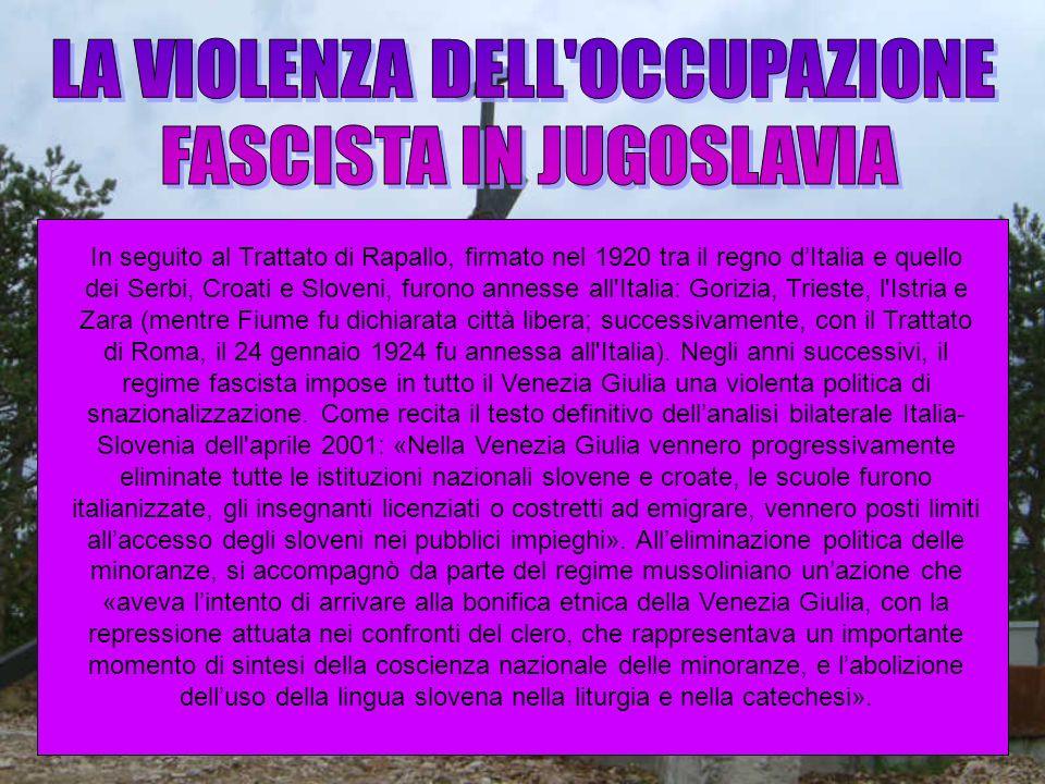 In seguito al Trattato di Rapallo, firmato nel 1920 tra il regno dItalia e quello dei Serbi, Croati e Sloveni, furono annesse all'Italia: Gorizia, Tri