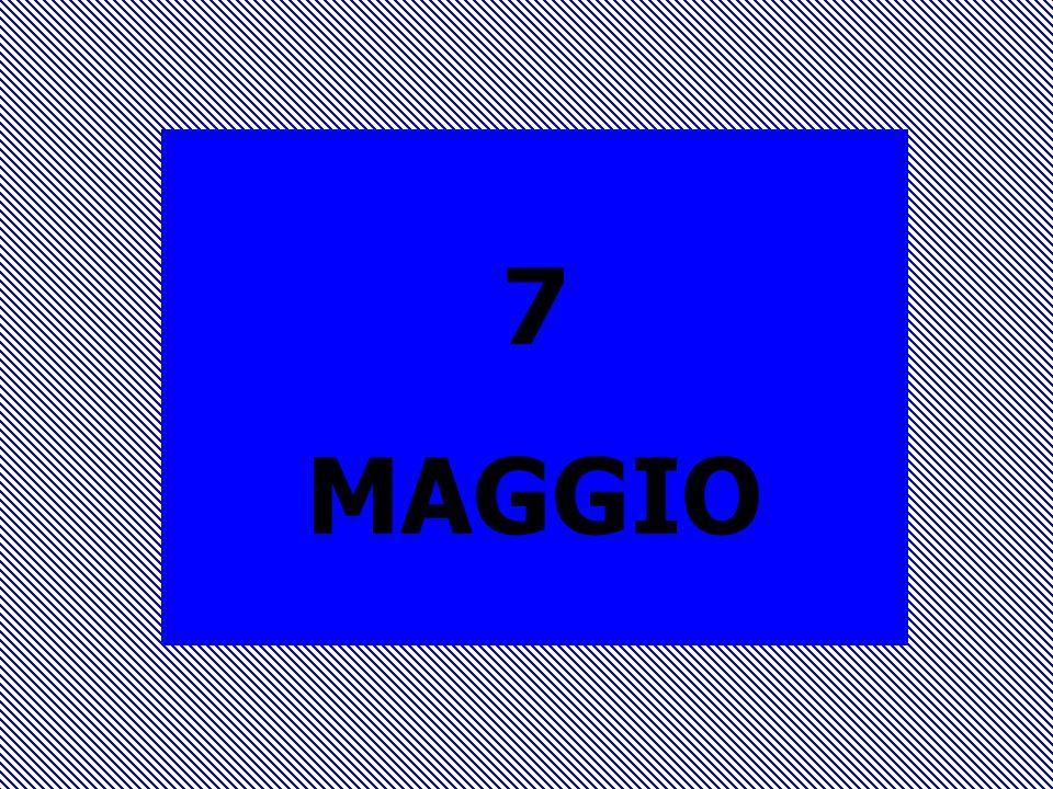 7 MAGGIO