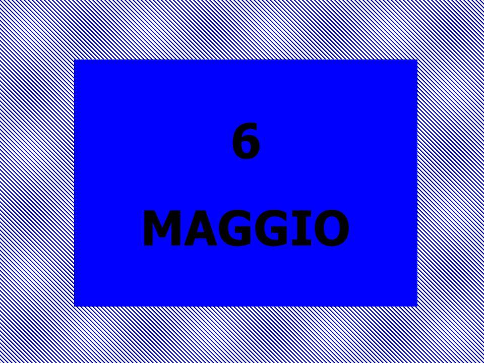 6 MAGGIO
