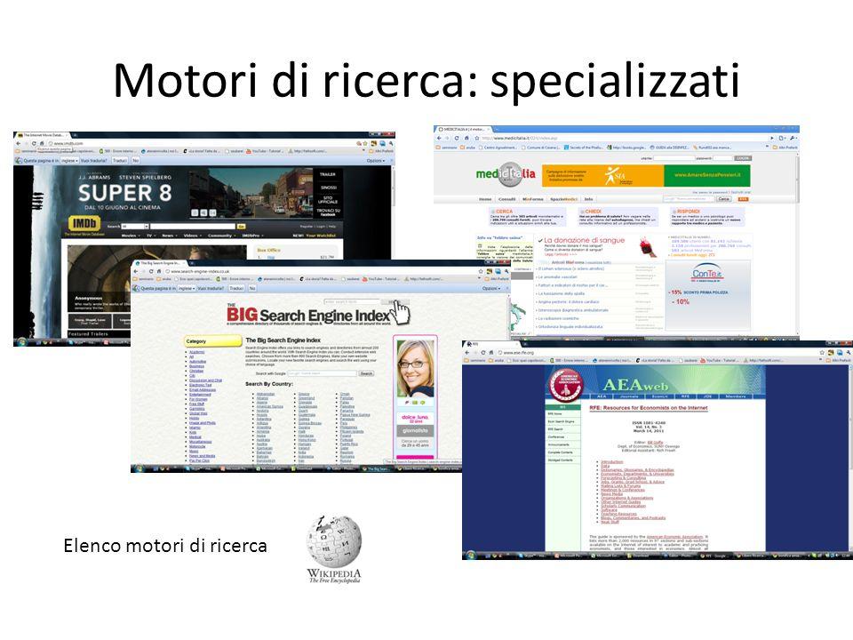 Motori di ricerca: specializzati Elenco motori di ricerca
