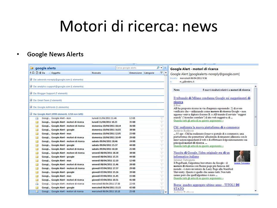 Motori di ricerca: news Google News Alerts