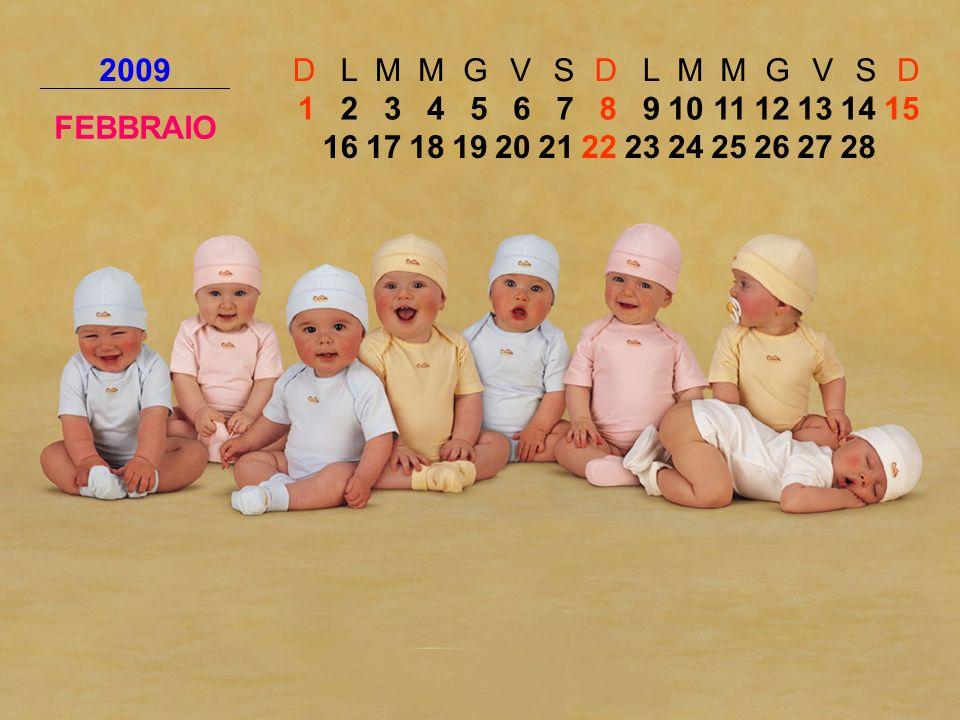 2009DLMMGVSDLMMGVSD FEBBRAIO 123456789101112131415 16171819202122232425262728