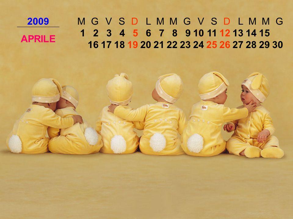 2009MGVSDLMMGVSDLMMG APRILE 123456789101112131415 161718192021222324252627282930