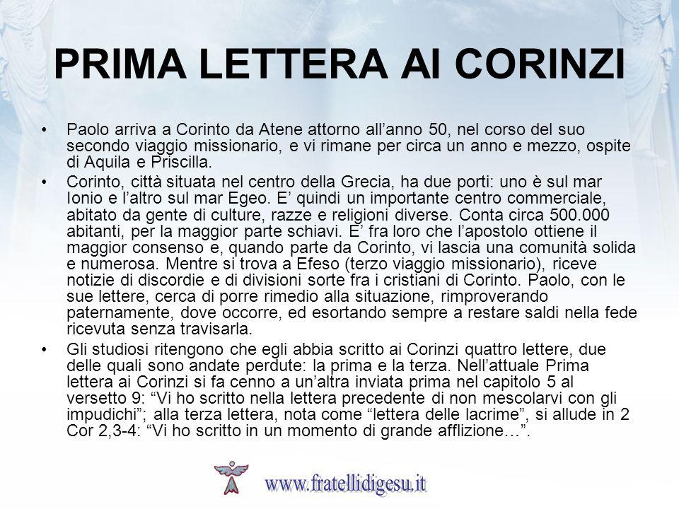 PRIMA LETTERA AI CORINZI Paolo arriva a Corinto da Atene attorno allanno 50, nel corso del suo secondo viaggio missionario, e vi rimane per circa un anno e mezzo, ospite di Aquila e Priscilla.