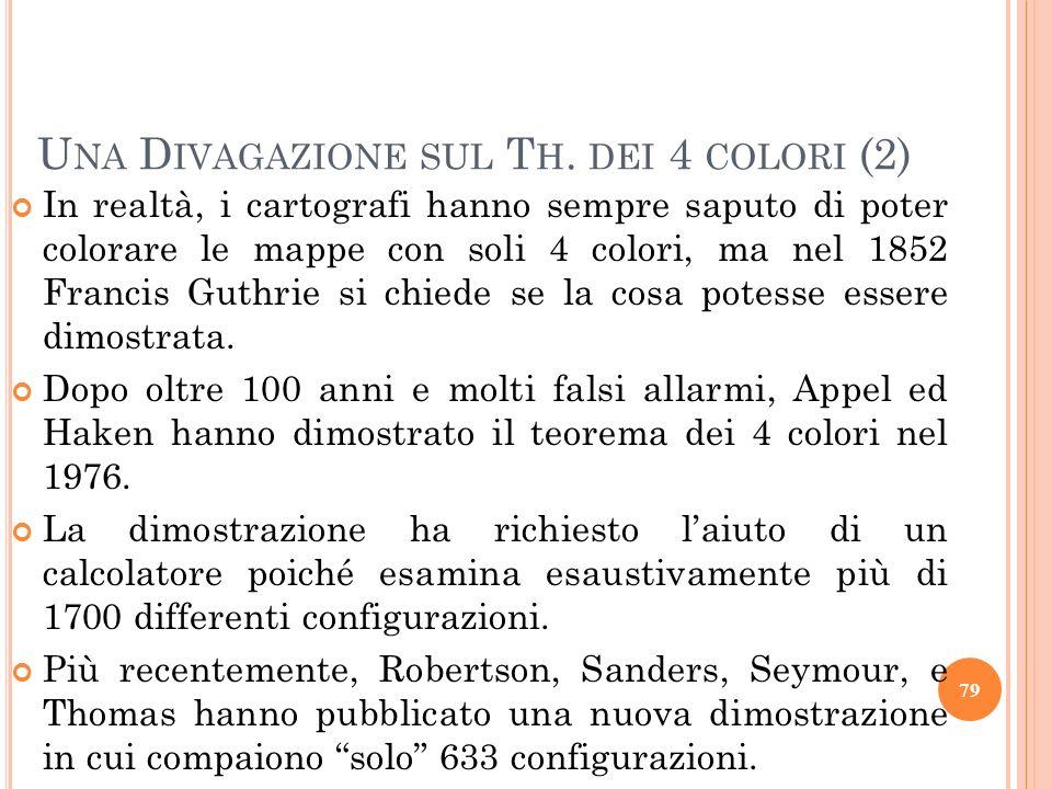 In realtà, i cartografi hanno sempre saputo di poter colorare le mappe con soli 4 colori, ma nel 1852 Francis Guthrie si chiede se la cosa potesse ess