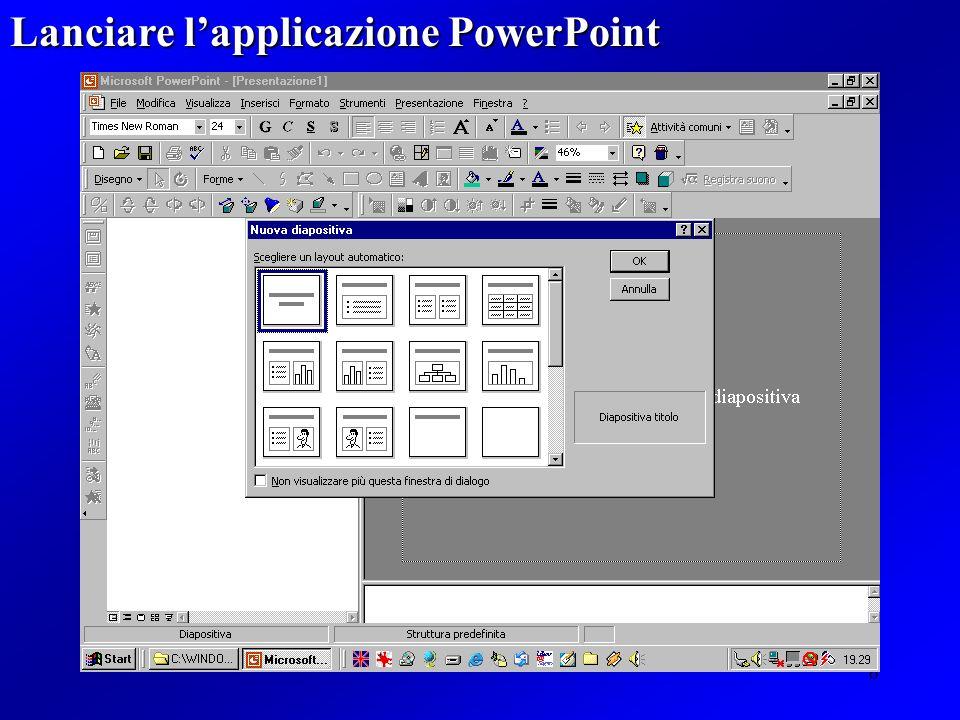 6 Lanciare lapplicazione PowerPoint
