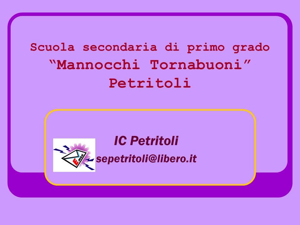 Scuola secondaria di primo grado Mannocchi Tornabuoni Petritoli IC Petritoli sepetritoli@libero.it