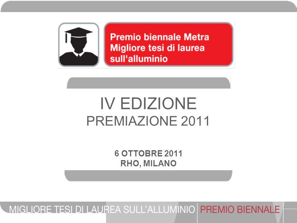 IV EDIZIONE PREMIAZIONE 2011 6 OTTOBRE 2011 RHO, MILANO