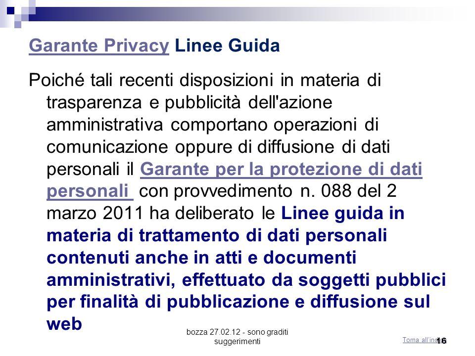 bozza 27.02.12 - sono graditi suggerimenti Garante PrivacyGarante Privacy Linee Guida Poiché tali recenti disposizioni in materia di trasparenza e pub