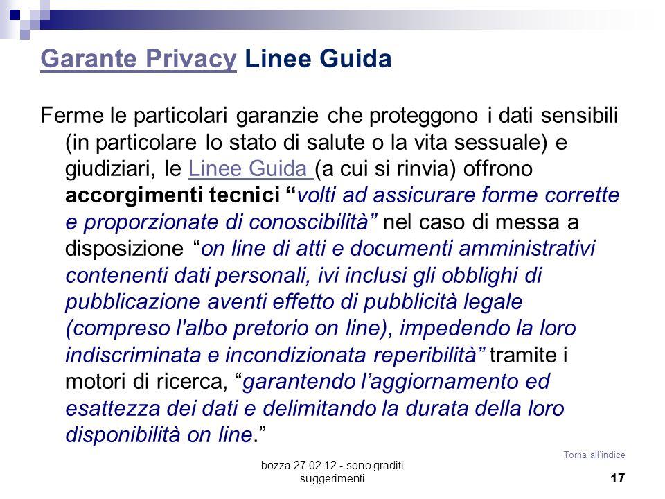 bozza 27.02.12 - sono graditi suggerimenti Garante PrivacyGarante Privacy Linee Guida Ferme le particolari garanzie che proteggono i dati sensibili (i