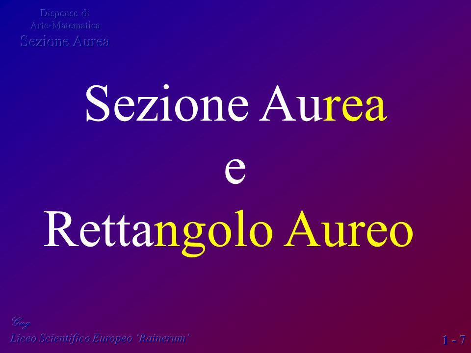1 - 7 Sezione Aurea e Rettangolo Aureo