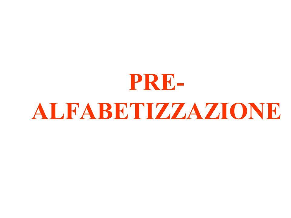 PRE- ALFABETIZZAZIONE