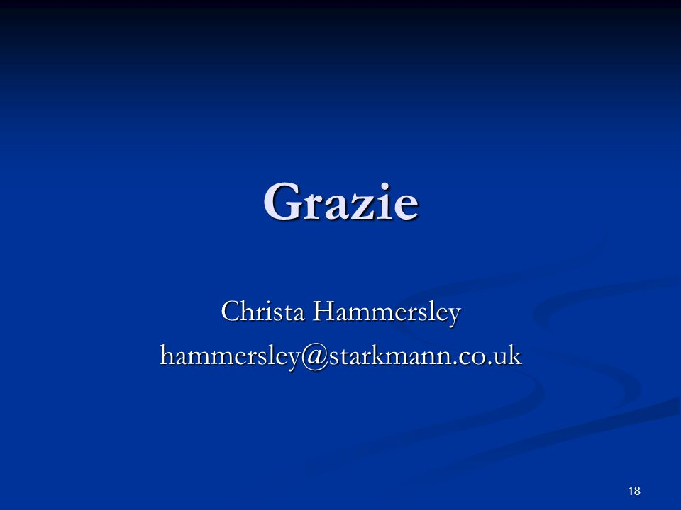 18 Grazie Christa Hammersley hammersley@starkmann.co.uk