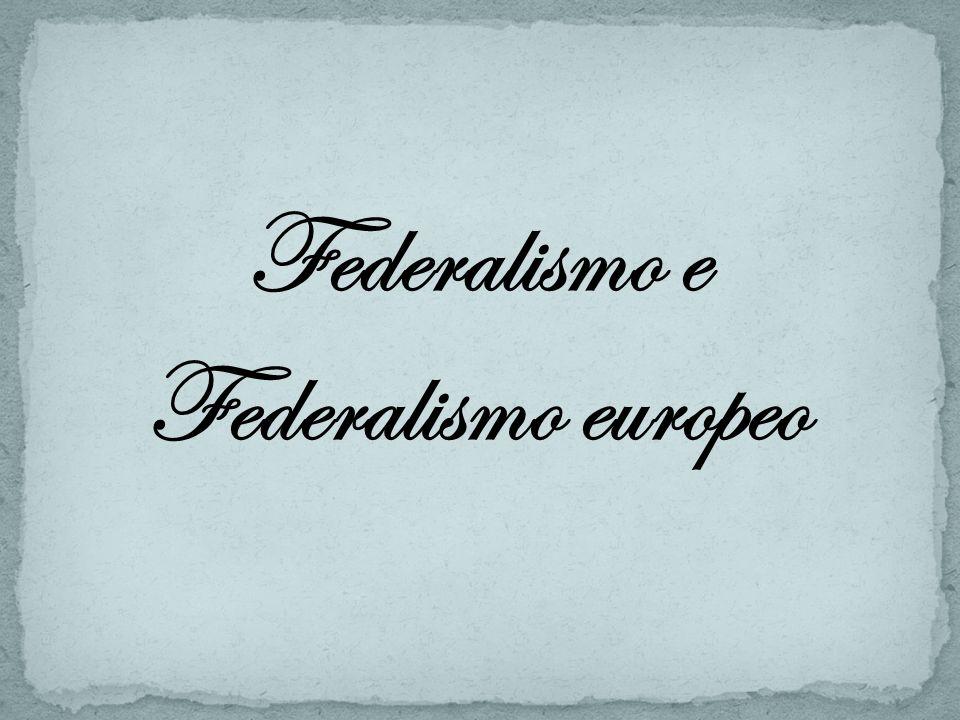 Le dottrine federaliste dopo la seconda guerra mondiale