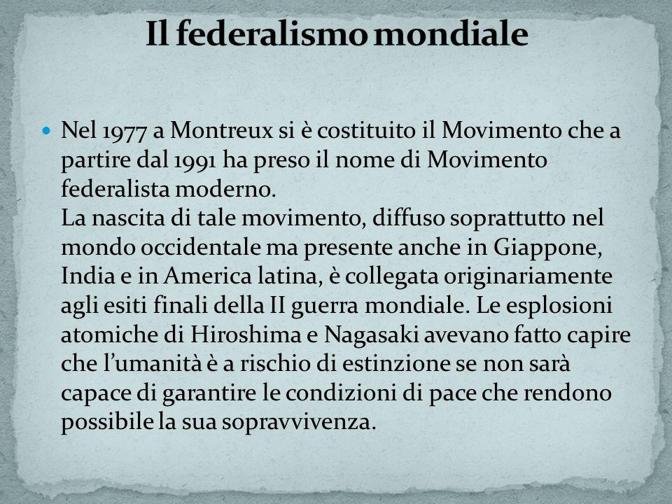Nel 1977 a Montreux si è costituito il Movimento che a partire dal 1991 ha preso il nome di Movimento federalista moderno.