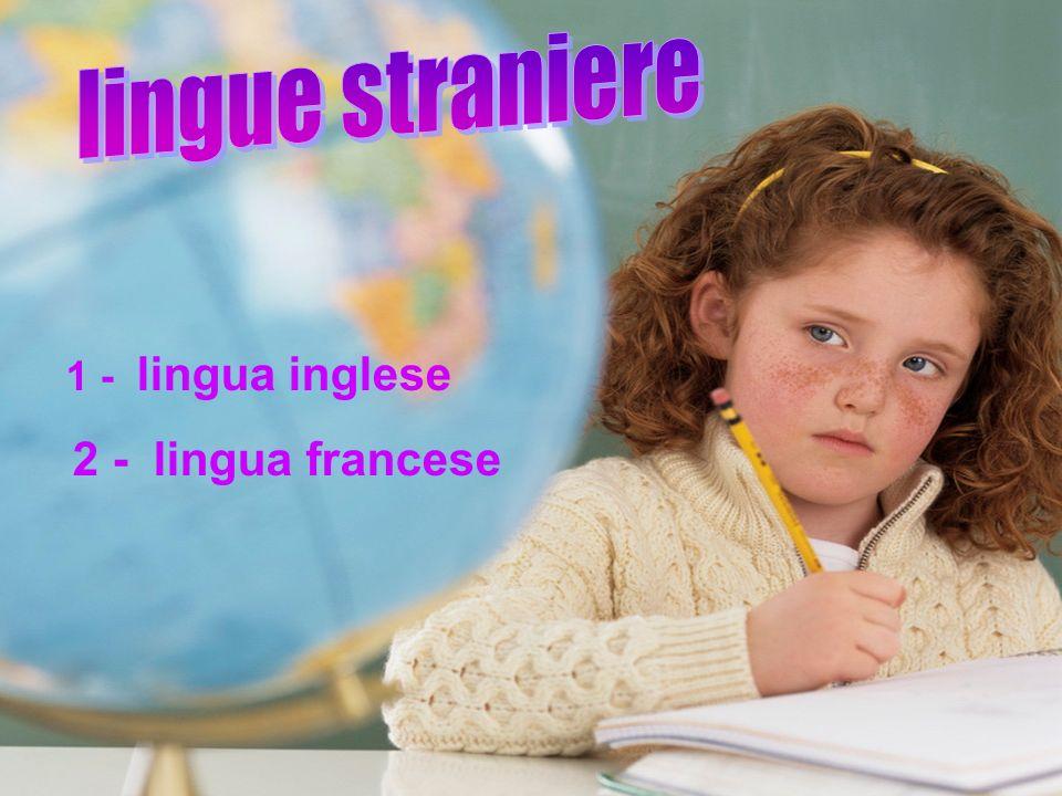lin 1 - lingua inglese 2 - lingua francese