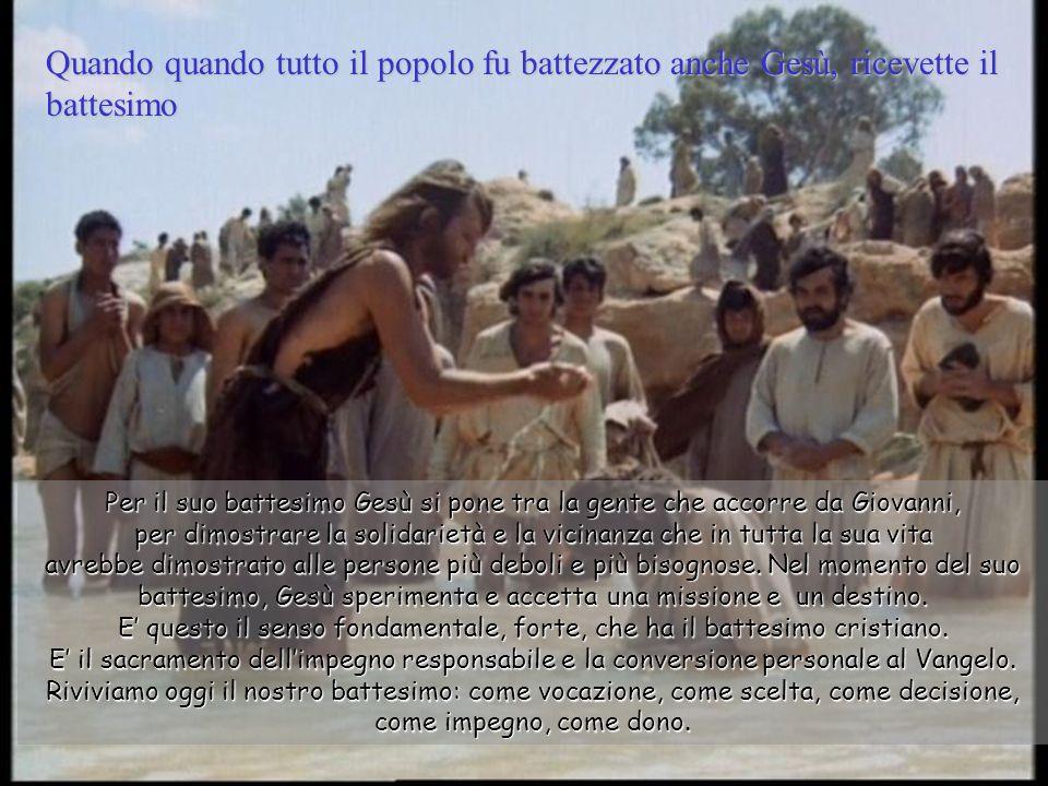 Giovanni rispose a tutti dicendo: «Io vi battezzo con acqua; ma viene uno che è più forte di me, al quale io non son degno di sciogliere neppure il legaccio dei sandali: costui vi battezzerà in Spirito Santo e fuoco.