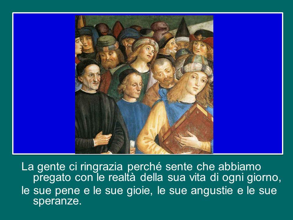 La nostra gente gradisce il Vangelo predicato con lunzione, gradisce quando il Vangelo che predichiamo giunge alla sua vita quotidiana, quando scende
