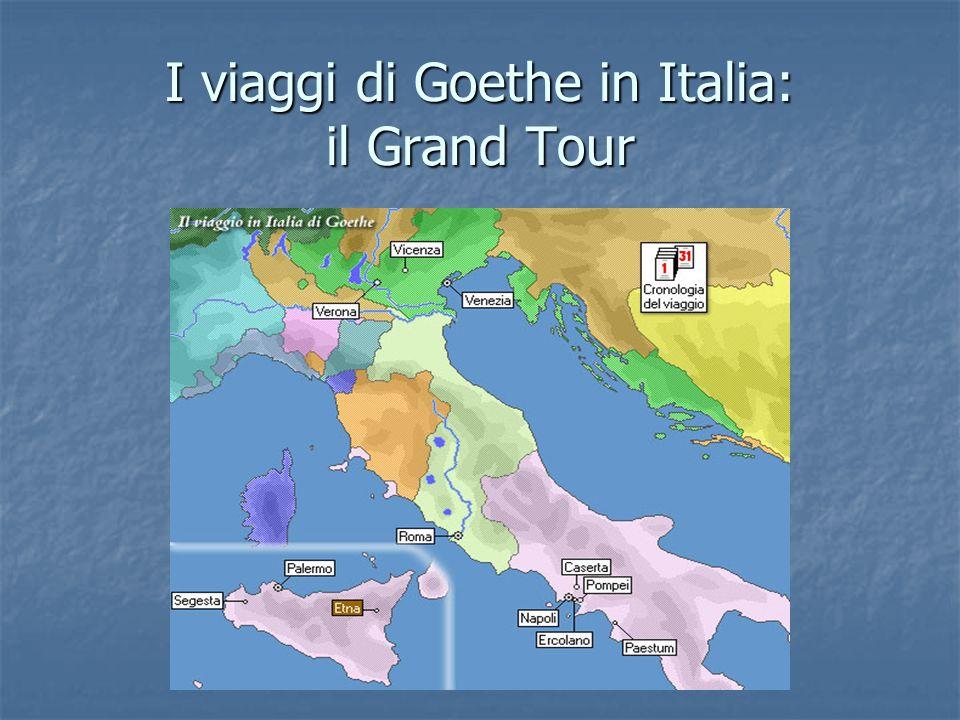 I viaggi di Goethe in Italia: il Grand Tour