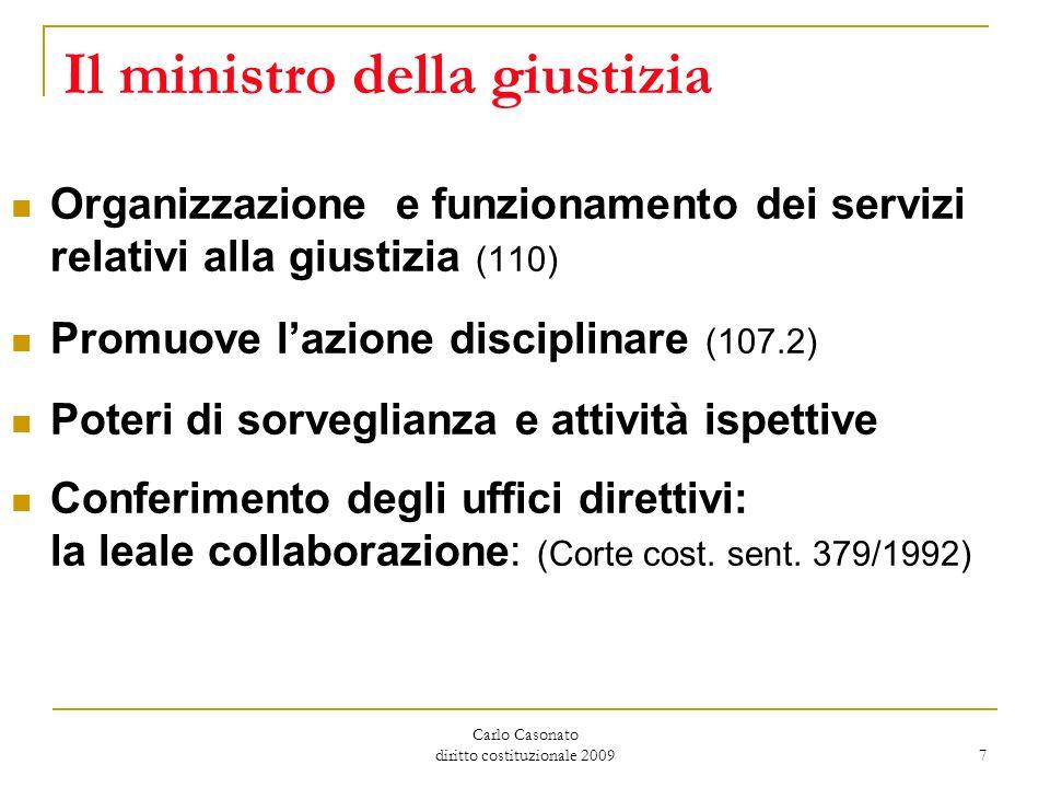 Carlo Casonato diritto costituzionale 2009 7 Il ministro della giustizia Organizzazione e funzionamento dei servizi relativi alla giustizia (110) Prom