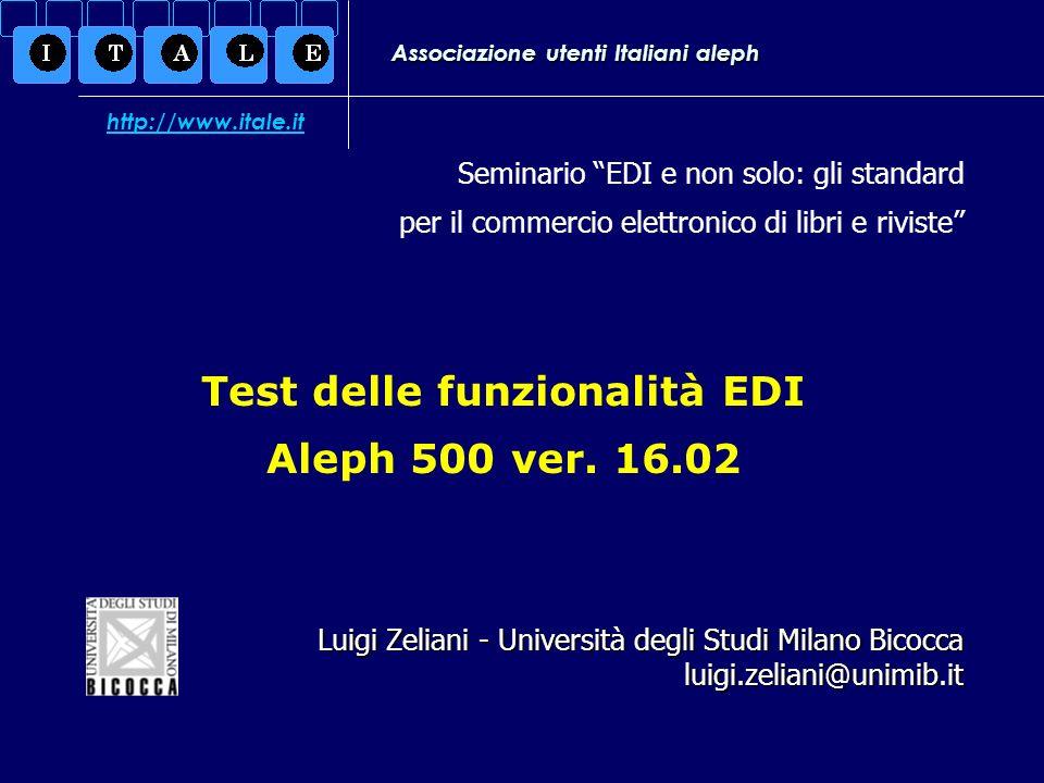 Test delle funzionalità EDI / Aleph 500 ver.