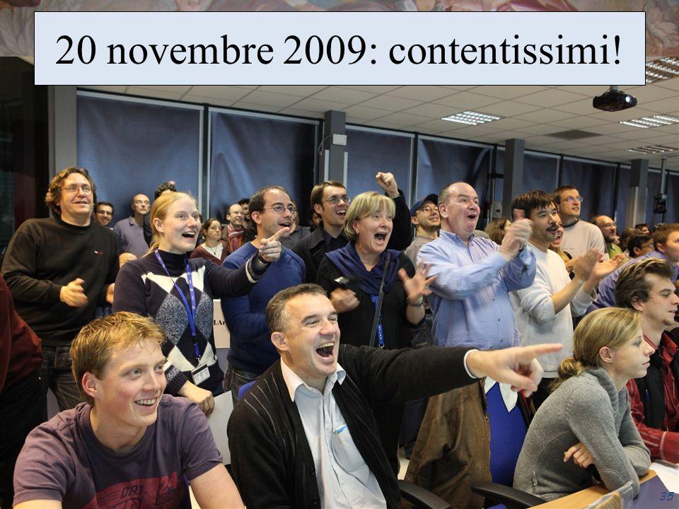 35 20 novembre 2009: contentissimi!