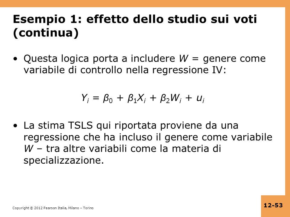 Copyright © 2012 Pearson Italia, Milano – Torino 12-53 Esempio 1: effetto dello studio sui voti (continua) Questa logica porta a includere W = genere
