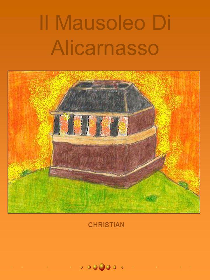 Il Mausoleo Di Alicarnasso CHRISTIAN
