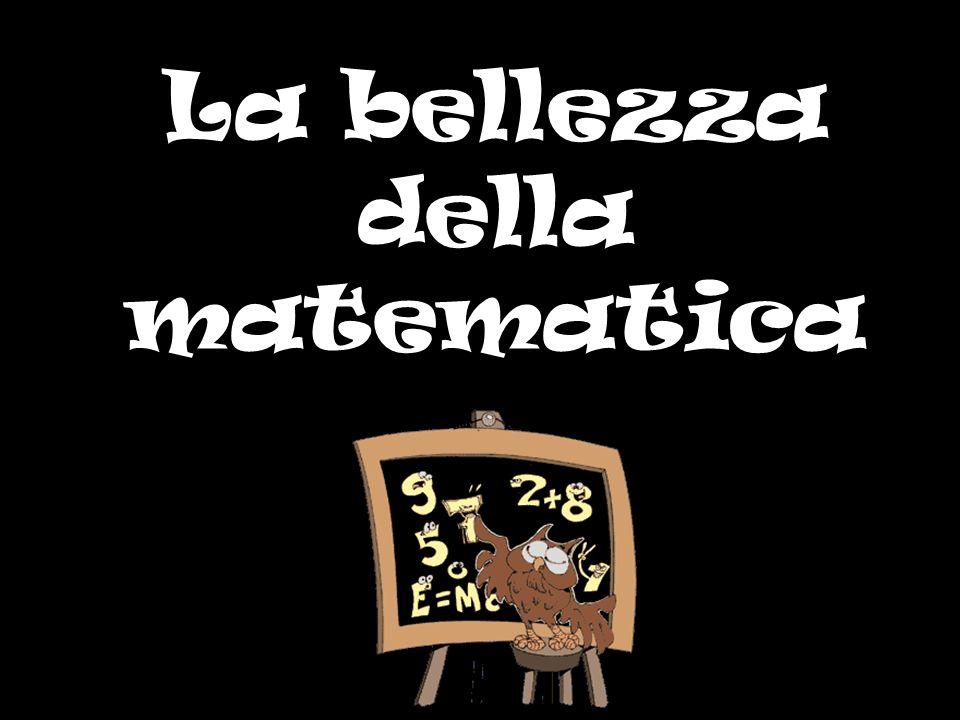 La bellezza della matematica