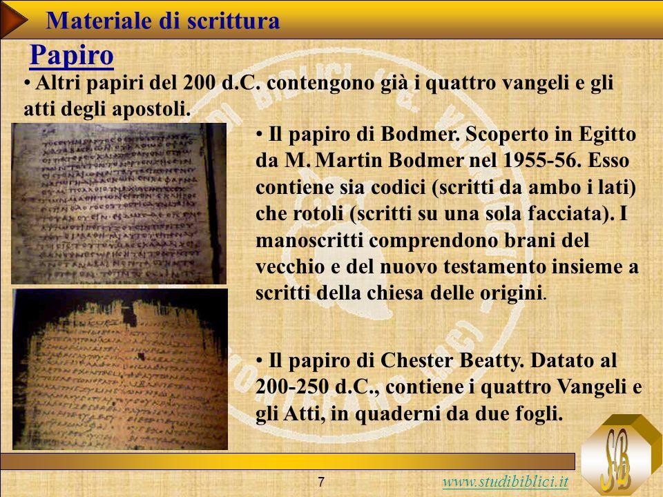 www.studibiblici.it 7 Altri papiri del 200 d.C.
