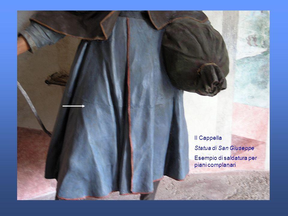 II Cappella Statua di San Giuseppe Esempio di saldatura per piani complanari