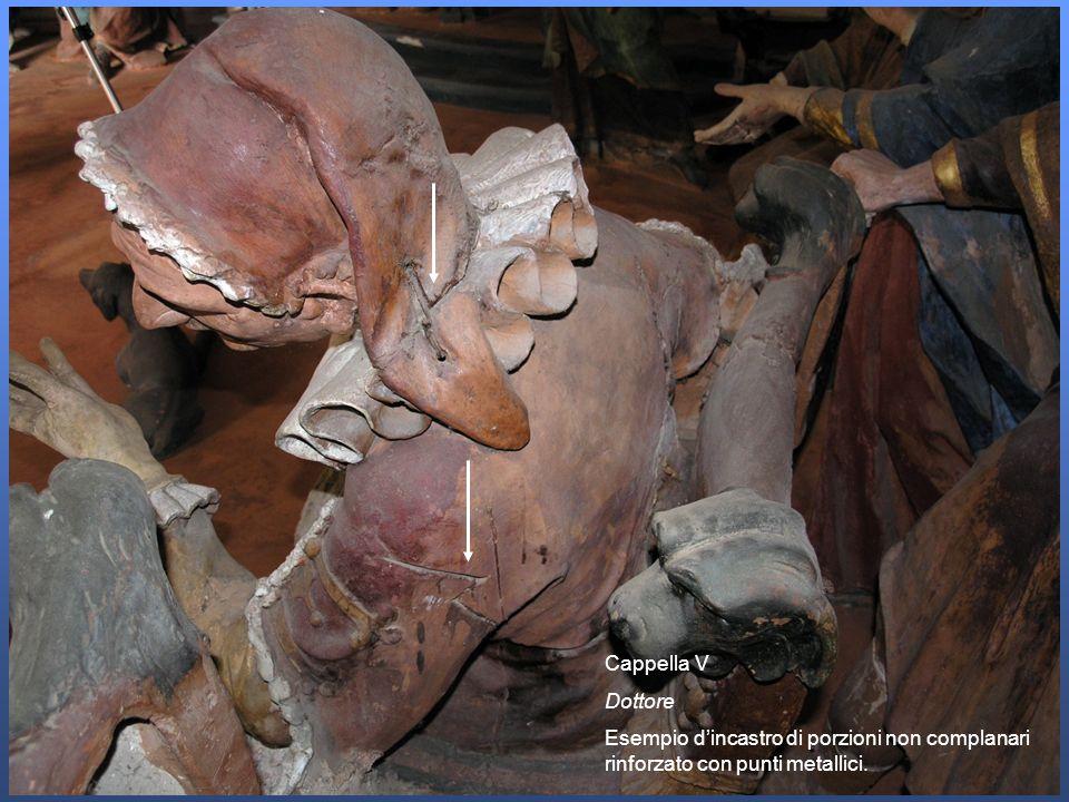 Cappella V Dottore Esempio dincastro di porzioni non complanari rinforzato con punti metallici.