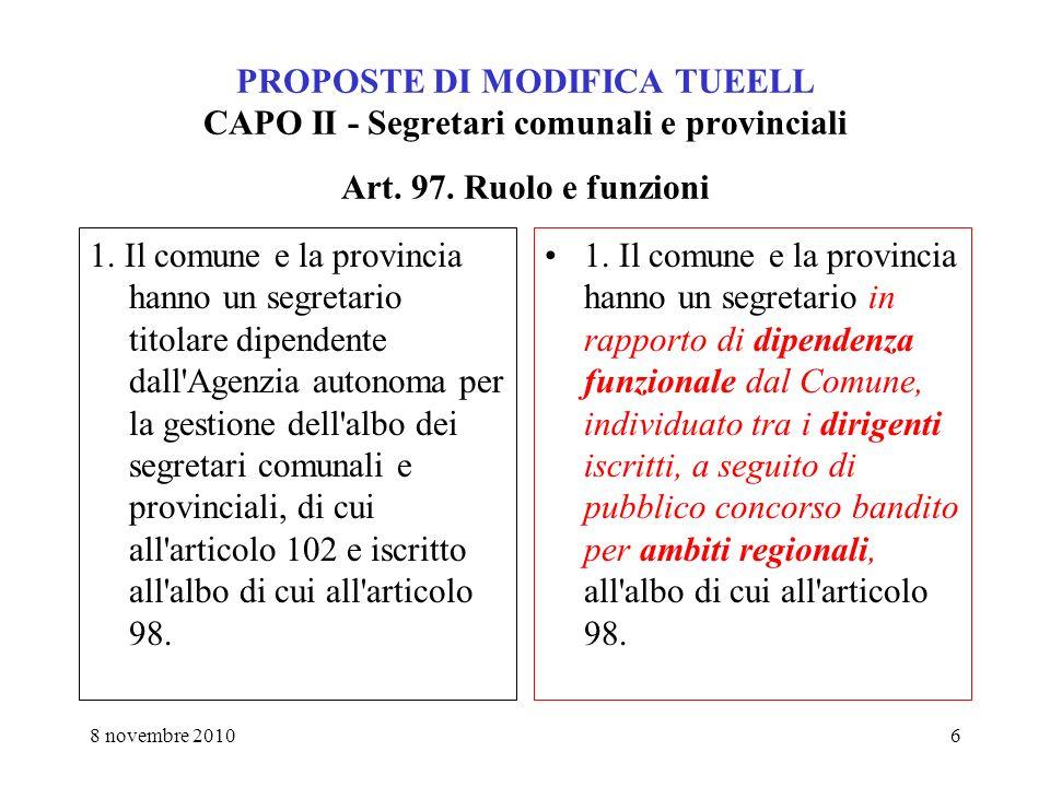 8 novembre 20106 PROPOSTE DI MODIFICA TUEELL CAPO II - Segretari comunali e provinciali Art.