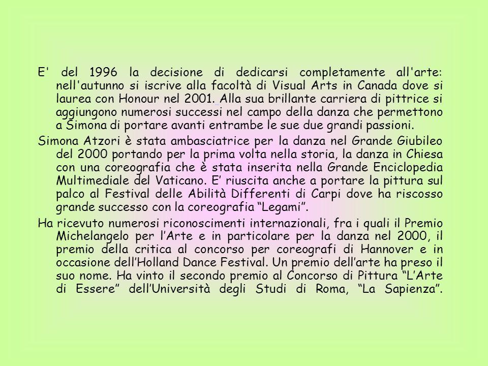 Simona Atzori è nata a Milano nel 1974 e attualmente vive a Gerenzano. E' nata senza gli arti superiori, ma questo non le ha impedito di avvicinarsi a